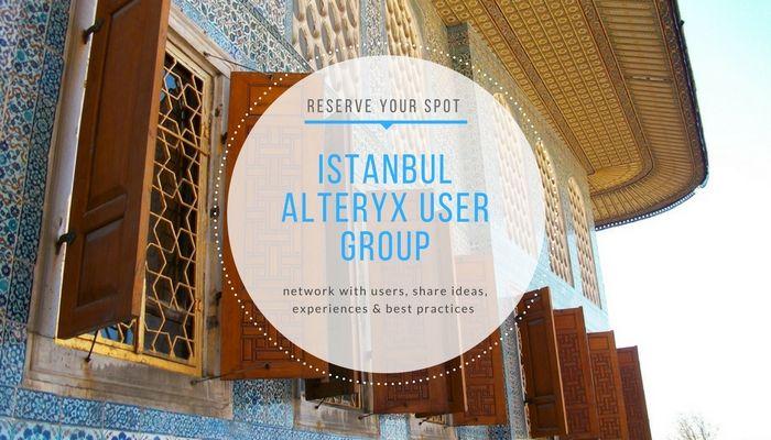 19/4 Istanbul Alteryx User Group