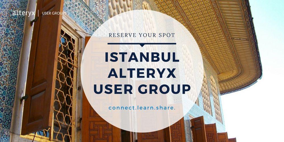 16/08 Istanbul Alteryx User Group
