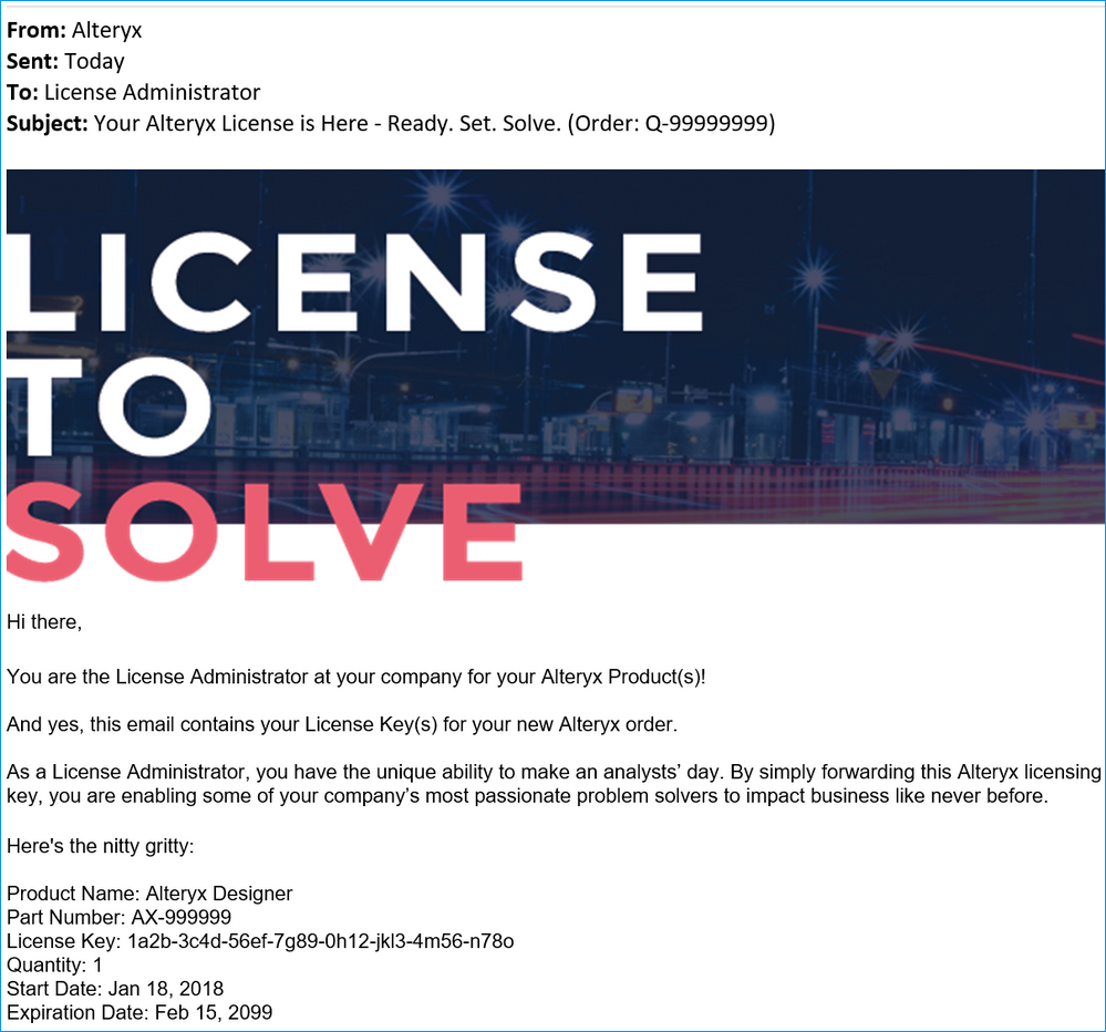 The license administrator receives an email like this, with all licenses associated to an order.