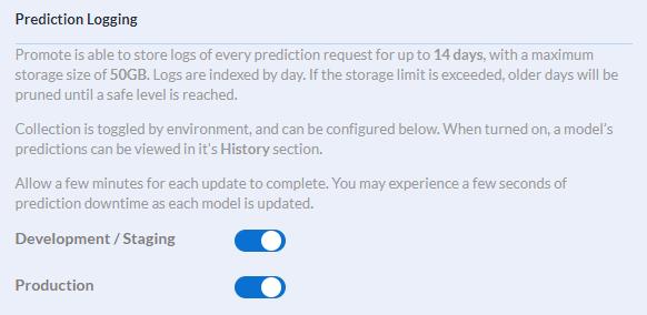 Prediction logging can be set for Dev & Staging models, or for Production models.