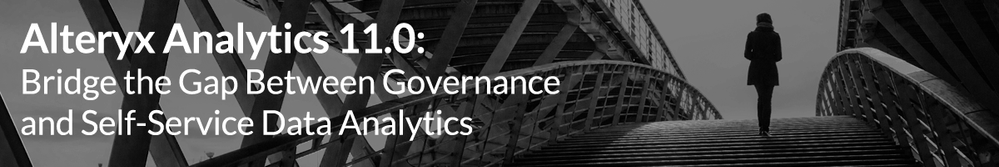 Alteryx-Analytics-11.0---Bridge-the-Gap-Between-Governance-and-Self-Service-Data-Analytics.png
