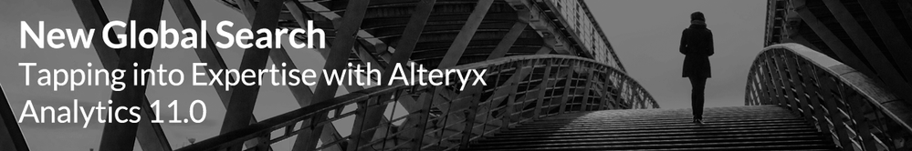 New-Global-Search-Tapping-into-Expertise-with-Alteryx-Analytics-11.0.png
