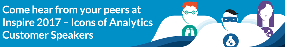 Come-hear-from-your-peers-at-Inspire-2017-Icons-of-Analytics-Customer-Speakers.png