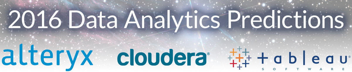 Join Alteryx, Tableau and Cloudera for 2016 Data Analytics Predictions