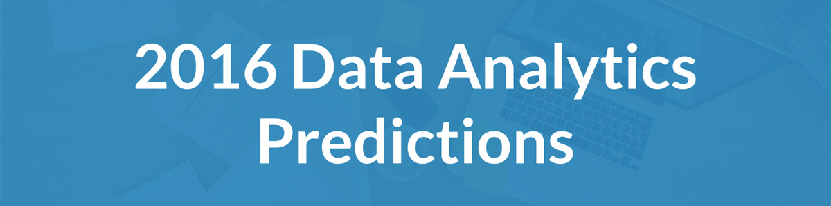 Alteryx and Partners Reveal our 2016 Data Analytics Predictions