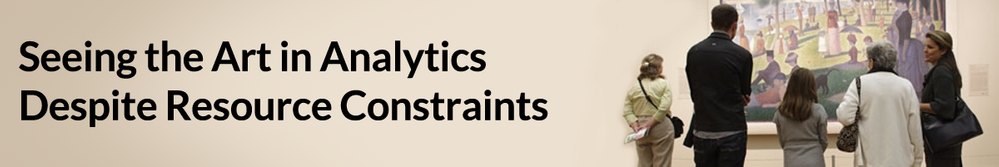 Seeing-the-Art-in-Analytics-Despite-Resource-Constraints.png
