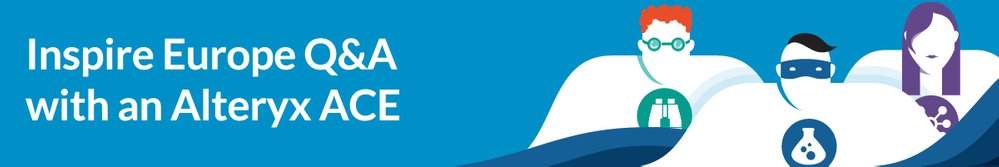 Inspire-Europe-Q&A-with-an-Alteryx-ACE.png