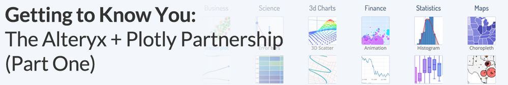Getting-to-Know-You-The-Alteryx-Plotly-Partnership-pt1.png