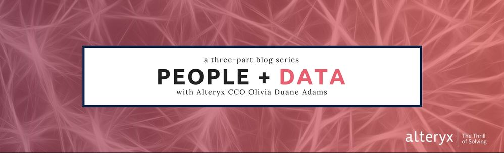 People + Data Blog Series (Part One) with CCO Libby Duane Adams