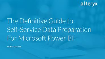 Definitive Guide to Self-Service Data Preparation for Microsoft Power BI