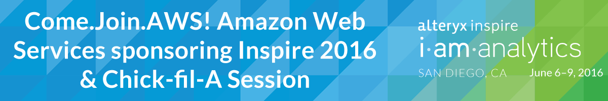 Come.Join.AWS! Amazon Web Services sponsoring Inspire 2016 & Chick-fil-A Session