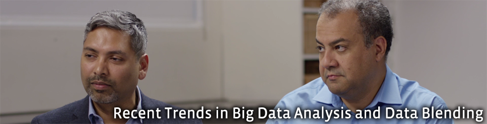 Recent Trends in Big Data Analysis and Data Blending