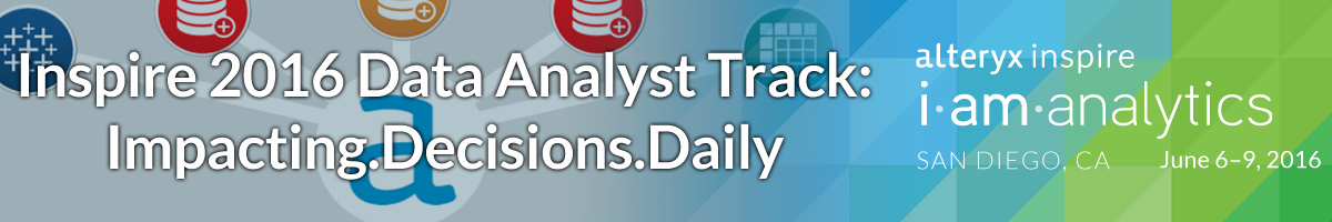Inspire 2016 Data Analyst Track: Impacting.Decisions.Daily