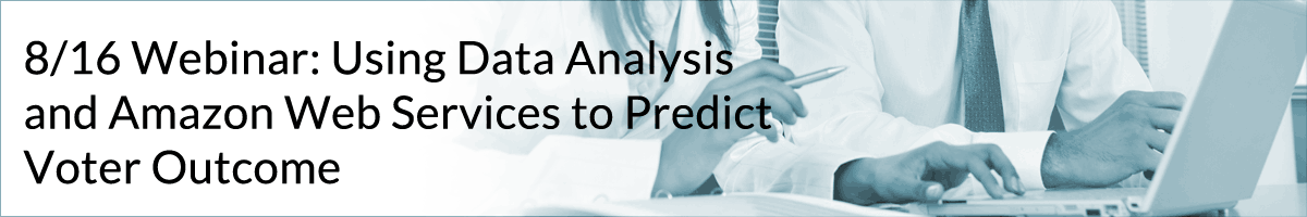 8/16 Webinar: Using Data Analysis and Amazon Web Services to Predict Voter Outcome