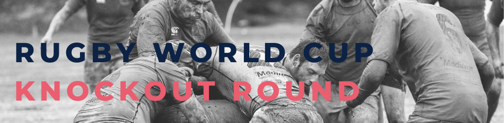 RUGBY WORLD CUP KNOCKOUT ROUND.png